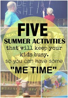 Five Summer Activities That Will Keep Your Kids Busy- So You Can Relax a little!