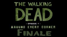 The Walking Dead Season 1 - Episode 4 (Around Every Corner) - Finale
