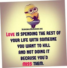 The most cutest collection of minions love quotes for valentines day. enjoy sharing these romantic and funny love quotes of cutest creatures on the world. Minion Love Quotes, Minions Quotes, Minions Images, Minion Pictures, Cute Minions, Funny Minion, Minions Minions, Minion Humor, Funny Quotes