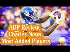 Fantasy Football Podcast - ADP Review, Charles News, Most Added Players - 2016/09/01