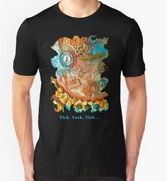"""Steampunk Tee sporting my funky mixed media clock design with saying: Tick, Tock, Tick..."""""""