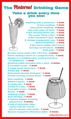 Hilarious.  The Pinterest Drinking Game @Michelle DiGiacomo #pinterestholidaypartyideas