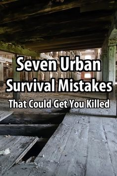 There are many deadly urban survival mistakes that people tend to make. If there's ever a major disaster in your city, keep this list in mind.