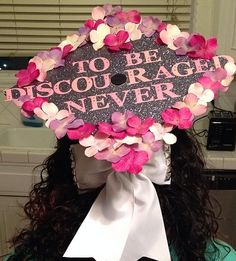 to be discouraged never… ❥ Graduation Cap Decoration, Graduation Caps, Grad Cap, Phi Sigma Sigma, Alpha Xi Delta, G Words, Cap Cake, Sorority Sugar, Cap Decorations