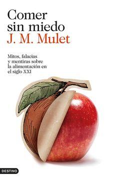 Comer sin miedo - http://bajarlibros.net/book/comer-sin-miedo/