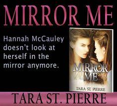 MIRROR ME by Tara St. Pierre
