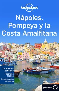 Lonely Planet Naples, Pompeii & the Amalfi Coast by Lonely Planet; Cristian Bonetto and Publisher Lonely Planet. Save up to by choosing the eTextbook option for ISBN: The print version of this textbook is ISBN: Sorrento Italia, Lonely Planet, Pompeii, Italy Vacation, Italy Travel, Italy Trip, Italy Italy, Toscana Italy, Capri Italy