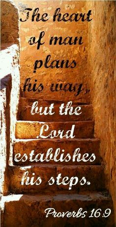 Bible Proverbs The heart of man plans his way,but the Lord establishes his steps. Bible Verses Quotes, Bible Scriptures, Motivation Positive, Positive Quotes, Jesus Christus, Proverbs 16, Favorite Bible Verses, Faith In God, Words Of Encouragement