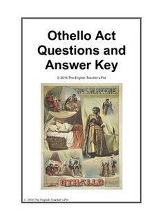 Introducing Othello, Iago, and Shakespearean tragedy to your class? Included in this 13 page document are study guide questions for William Shakespeare's Othello, separated into the five acts, all with answer keys for your reference. These questions will review, refresh, and stimulate discussion over the characters, plot, theme, settings, and literary elements of your play. Your class discussion questions for Othello are ready to print and pass out today!