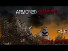 armored-warfare-1917 https://online-unblocked-games.weebly
