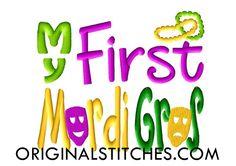 My First Mardi Gras Embroidery Design, Original Stitches