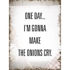 Xavax Dekoschild One Day, 26 x 35 cm im QUELLE Online Shop One Day, Letter Board, Crying, Lettering, How To Make, Onions, Pictures, Cool Quotes, Funny Sayings
