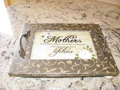 """New Item:  Mother's Day Tray  (8""""W x 10""""L)  $49.95"""