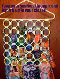 DIY scarf storage: loop your scarves through shower rings attached to a clothes hanger and hang it in your closet.