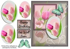 Just because this card is called get well tulips, does not mean that that's  all you can use it for, there is a label for get well soon and a label for Happy birthday, but you can also use your own label, so it can be used for any reason you like really.  It is a very easy to make pyramid 3D card front and it has an added butterfly.Enjoy.