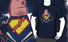 Super Bacon T-Shirts    This design is by Mike Handy Art
