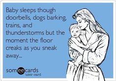 I know where every creak is in my house and avoid them like the plague!