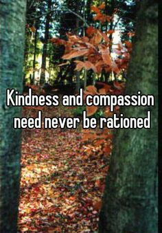 Kindness and comp... | Whisper - Share, Express, Meet