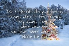 Our footprints always follow us on days when it's been snowi...