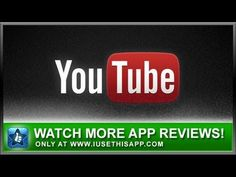 Youtube iPhone App - Google iPhone App - App Reviews #iphone #apps #appreviews #IUTA