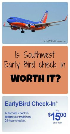 Is Southwest Early Bird check in worth it? - http://www.pointswithacrew.com/is-southwest-early-bird-check-in-worth-it/?utm_medium=PWaC+Pinterest