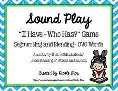 """I Have, Who Has""..segmenting and blending CVC words game and segmenting/blending mini-lessons. Fun with purpose! Easy-to-cut! $"