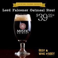 Homebrew Finds: Beer and Wine Hobby: Mystic Brewery - Lord Falconer Oatmeal Stout Kit