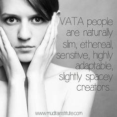 Vata – Air  Ether  What is your ayurvedic constitution?  www.destressyoga.wordpress.com