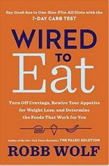 Robb Wolf | Wired to Eat PDF | Wired to Eat EPUB | Wired to Eat MP3 | Wired to Eat MOBI
