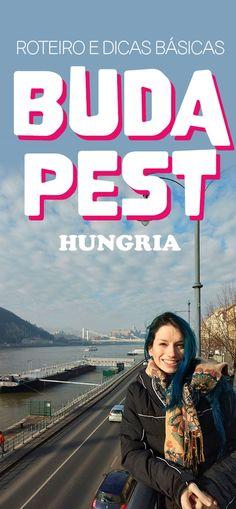Budapeste, roteiro e dicas na Hungria