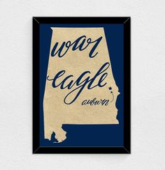 War Eagle - Alabama State Print (Auburn)