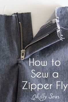 Sewing a Zipper Fly Tutorial - Melly Sews - zip fly tutorial