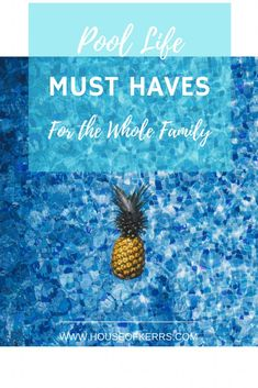 Pool Life Must Haves