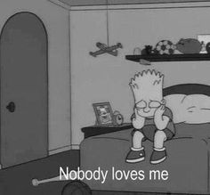 love, sad, and simpsons image Simpsons Quotes, The Simpsons, Simpsons Meme, Simpson Wallpaper Iphone, Cartoon Wallpaper, Mood Wallpaper, Wallpaper Quotes, Nobody Loves Me, Sad Pictures