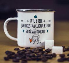 Taju z Tebe European Countries, Czech Republic, Mugs, Tableware, Gifts, Dinnerware, Presents, Tumblers, Tablewares