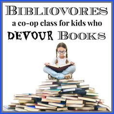 Bibliovores Book Discussion Class (Homeschool Cooperative)