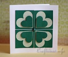 handmade St. Patrick's Day Card   ... four square format creates a Shamrock look with hearts ... complete directions on the site ...