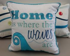 """Once you see that bridge on the horizon you know that home is getting close. Once you hears those waves, you know you are home. 14"""" embroidered decorative pill"""