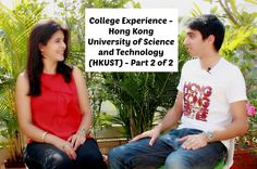 Click on this link to hear the experience of a student studying at full scholarship in Hong Kong University of Science and Technology (HKUST) pursuing mechan...