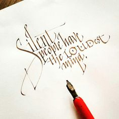 Silent people have the loudest mind, calligraphy by Tolga Girgin