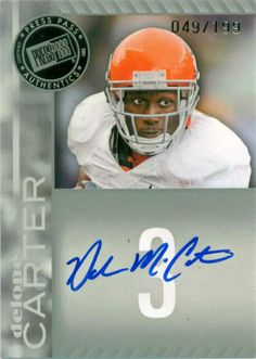 2011 Press Pass authentic's autographed and serial numbered card by Delone Carter.