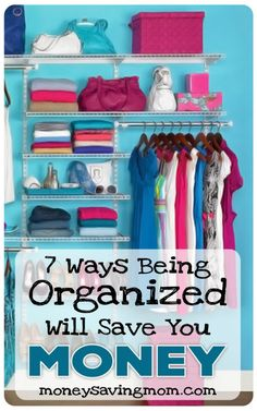 It might sound ridiculously simple -- and it is! But it's true: being organized will save you money. In fact, it could save you at least a few hundred dollars (or more!) per year. Here's are 7 ways ways being organized saves you money: