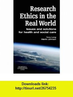 Research Ethics in the Real World Issues and Solutions for Health and Social Care Professionals (9780443100659) Tony Long, Martin Johnson , ISBN-10: 0443100659  , ISBN-13: 978-0443100659 ,  , tutorials , pdf , ebook , torrent , downloads , rapidshare , filesonic , hotfile , megaupload , fileserve