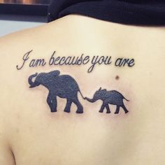 my beautiful tattoo representing my son & I. #elephants #iambecauseyouare #momtattoo