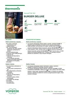 Burger deluxe Make It Simple, Hamburger, Food And Drink, Drinks, Cooking, Kitchen, How To Make, Thermomix, Baking Center