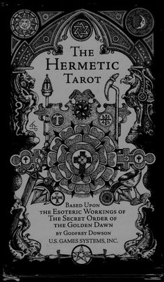 holy-order-of-the-golden-dawn:  The Hermetic Tarot Deck