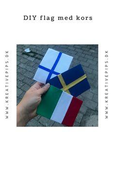 Sy selv forskellige flag med kors. Her ser du det finske og det svenske flag. Flag, Diy, Sewing, Creative, Dressmaking, Bricolage, Science, Handyman Projects, Sew