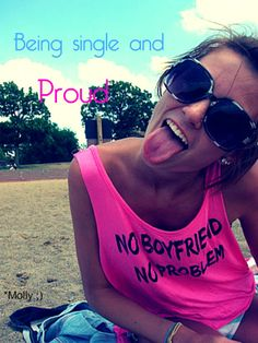 Being single and proud