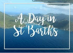 How to Spend a Day in St. Barths #Caribbean
