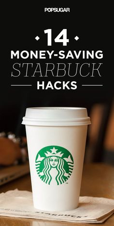 How to save money at Starbucks.
